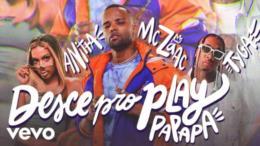 """Desce Pro Play"" entra no Top 100 global do Spotify"