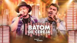 'Batom de cereja', de Israel & Rodolffo, é a música mais tocada em streaming no Brasil