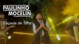 """Paulinho Mocelin lança a música """"Caçada de Tatu"""""""