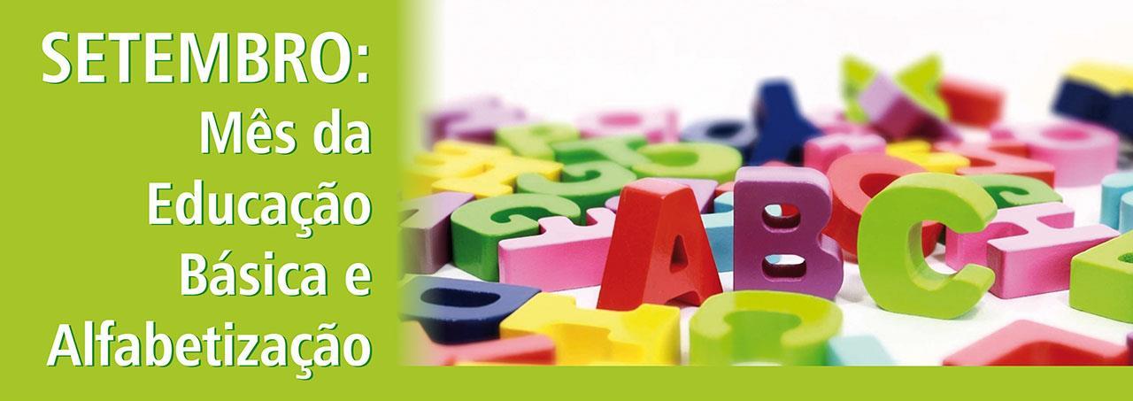 SETEMBRO - Mês da Educação Básica e Alfabetização