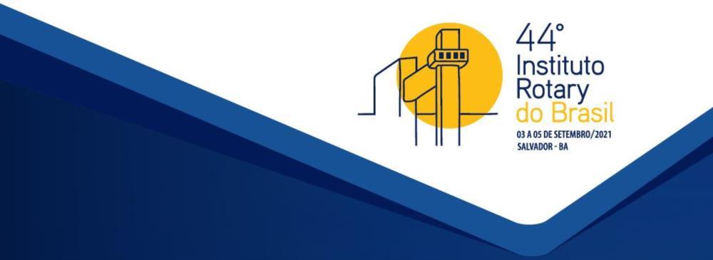 Não perca! 44º Instituto Rotary do Brasil 03 a 05 de setembro 2021